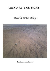 Smithereens Press Chapbooks 'Zero at the Bone' by David Wheatley