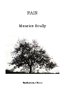 Smithereens Press Chapbooks 'Rain' by Maurice Scully