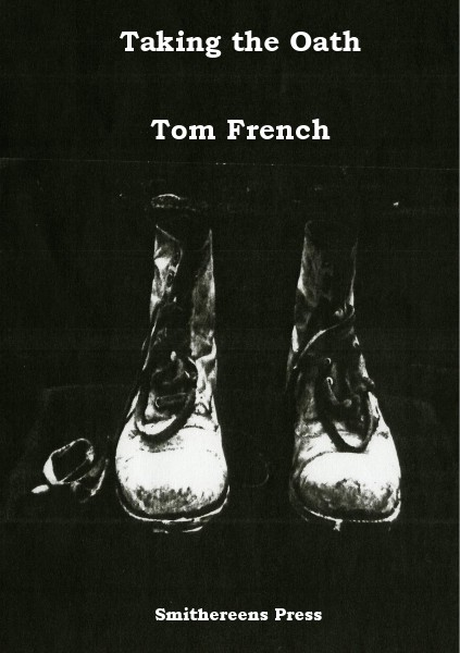 Smithereens Press Chapbooks Taking the Oath by Tom French