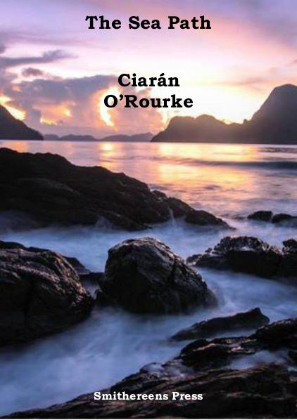 The Sea Path by Ciarán O'Rourke