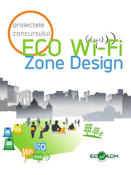 Alte publicatii Eco-Rom Ambalaje Proiectele concursului ECO WI-FI ZONE DESIGN