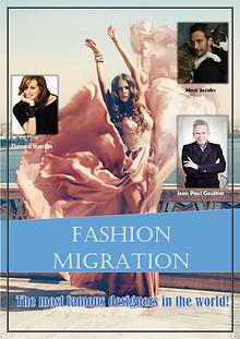 Migration in Fashion