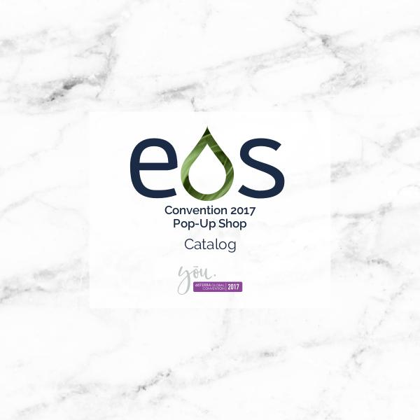 EOS dōTERRA Convention 2017 Pop-Up Shop Catalog EOS dōTERRA Convention 2016 Pop-Up Shop Catalog