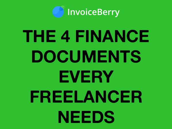 InvoiceBerry Tips for for Freelancers & Small Businesses 4 Finance Documents for Freelancers