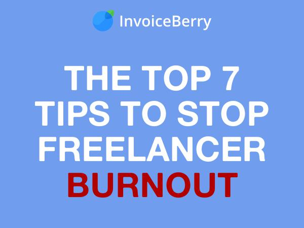 Stop Freelancer Burnout