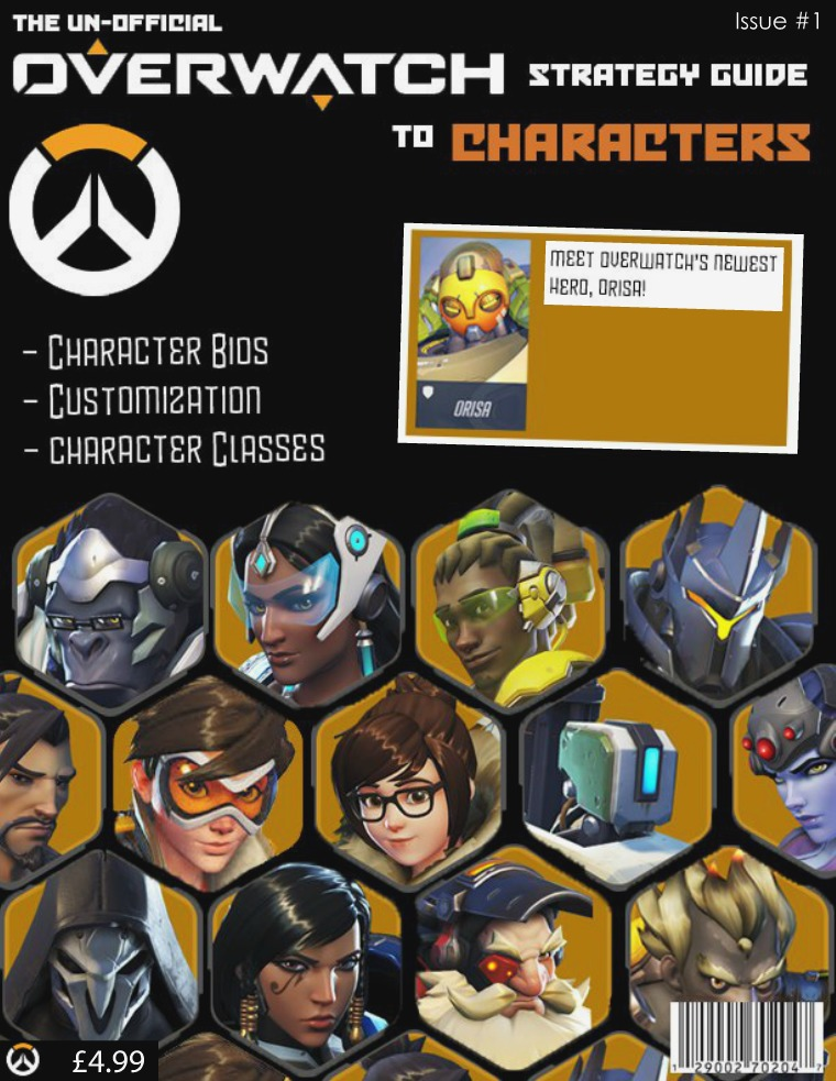 The un-official fan made Overwatch Strategy guide to heroes Issue #1