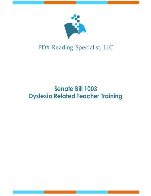 SB 1003 Dyslexia Related Teacher Training-final
