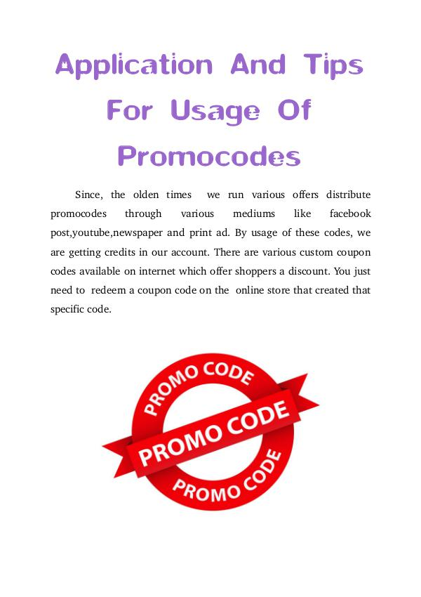 Application And Tips For Usage Of  Promocodes Application And Tips For Usage Of  Promocodes