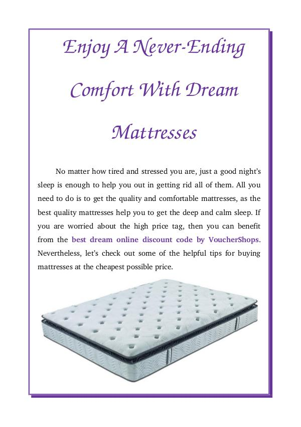 Enjoy A Never-Ending Comfort With Dream Mattresses Enjoy A Never-Ending Comfort With Dream Mattresses