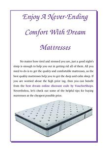 Enjoy A Never-Ending Comfort With Dream Mattresses