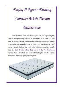 Enjoy A Never-Ending Comfort With Dream Mattresses