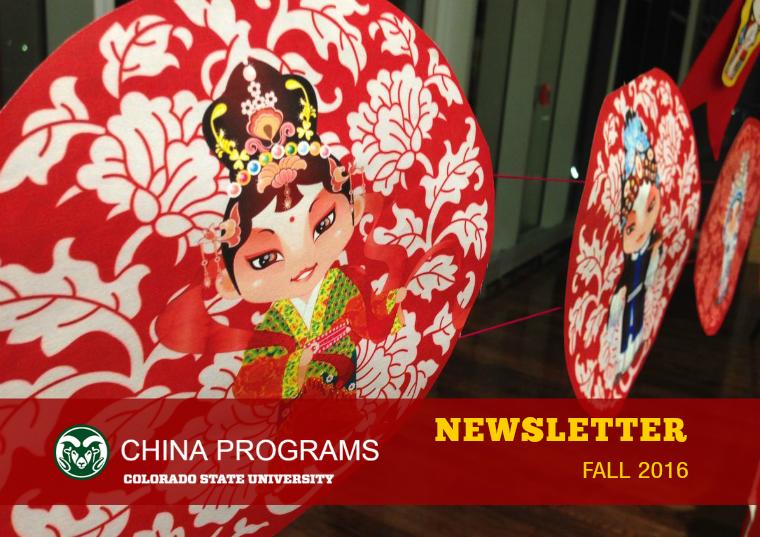 China Programs Newsletter China Programs Newsletter Fall 2016