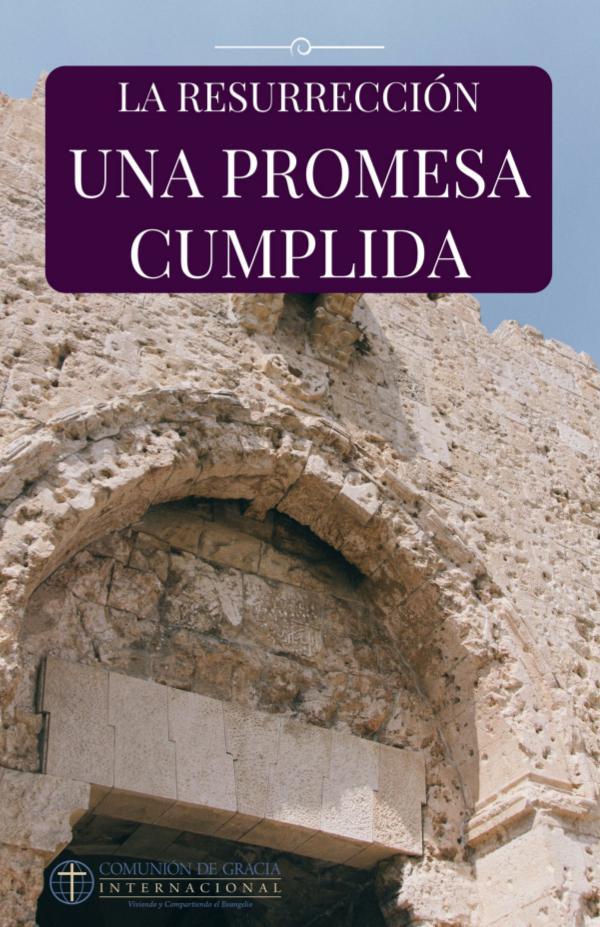 Libros Comunión de Gracia La Resurrección: Una Promesa Cumplida