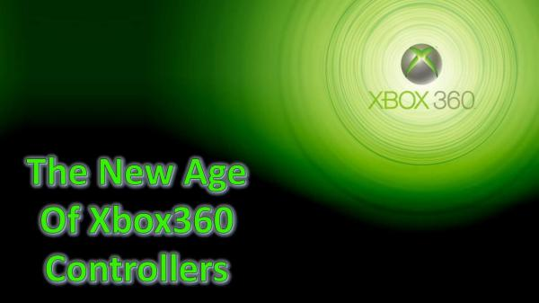 The New Age Of Xbox360 Controllers The New Age Of Xbox360 Controllers