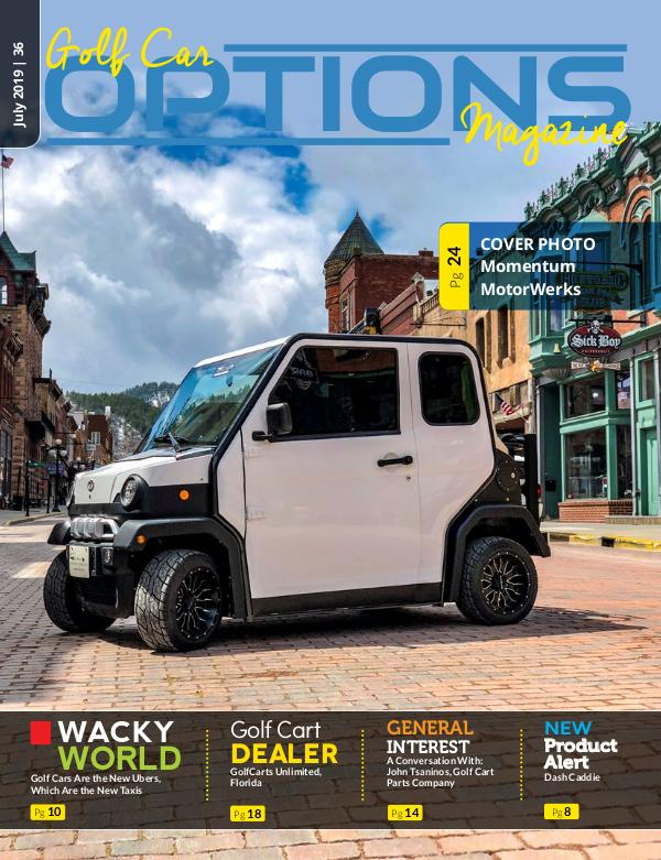 Golf Car Options Magazine Juy 2019 Golf Car Options Magazine July 2019