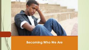 Becoming Who We Are BECOMING BOOK - PODCAST