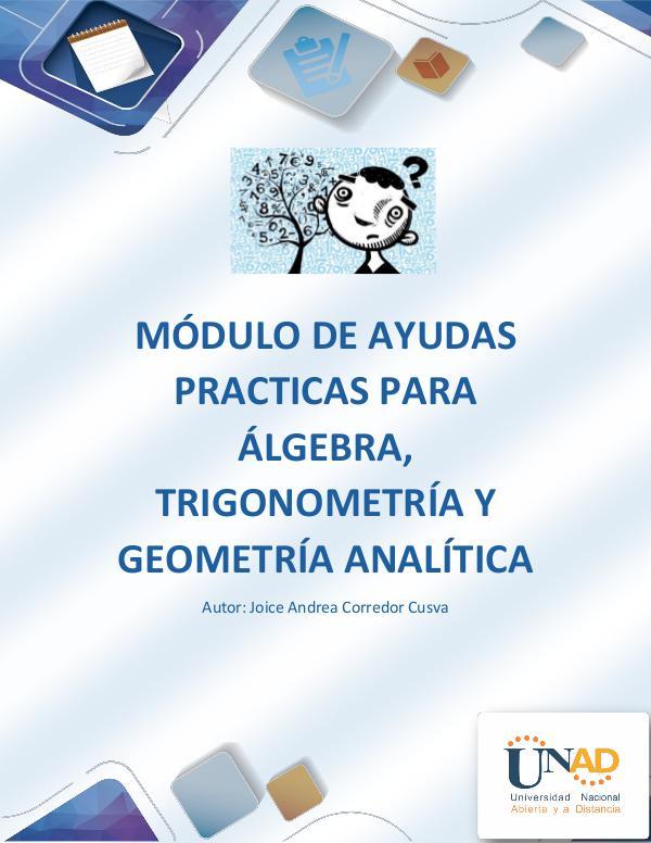 301301_291 Álgebra, trigonometría y Geometría Analítica MÓDULO DE AYUDAS PRACTICAS PARA ÁLGEBRA, TRIGONOME