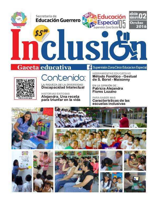 Inclusión. Gaceta Educativa 2a ed. Octubre 2016.