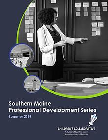 Southern Maine Professional Development Series: Summer 2019