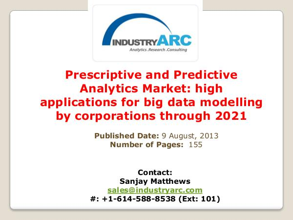 Prescriptive and Predictive Analytics Market Analysis | IndustryARC Prescriptive and Predictive Analytics Market Analy