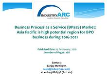 Business Process as a Service Market: IT is one of the largest segmen