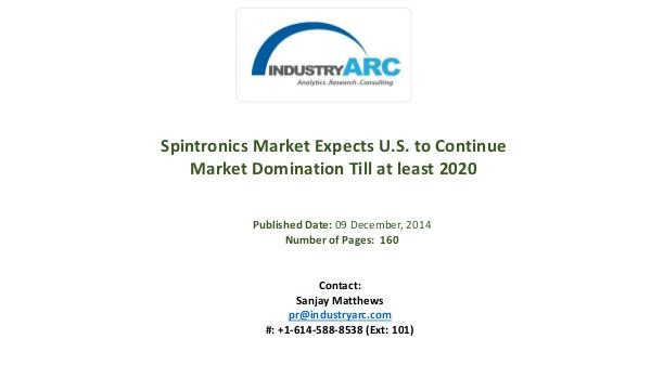Spintronics Market: Spintronic Devices Set to Revolutionize Storage i Spintronics Market: Scientist Create Liquid Light;