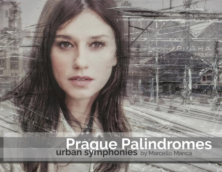 Prague Palindromes / Urban Symphonies 1