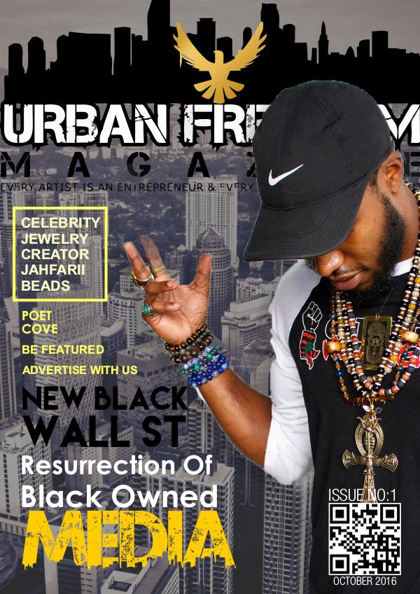 "Urban Freedom Magazine Fall2016 ""The New Black Wall St"" Vol1"