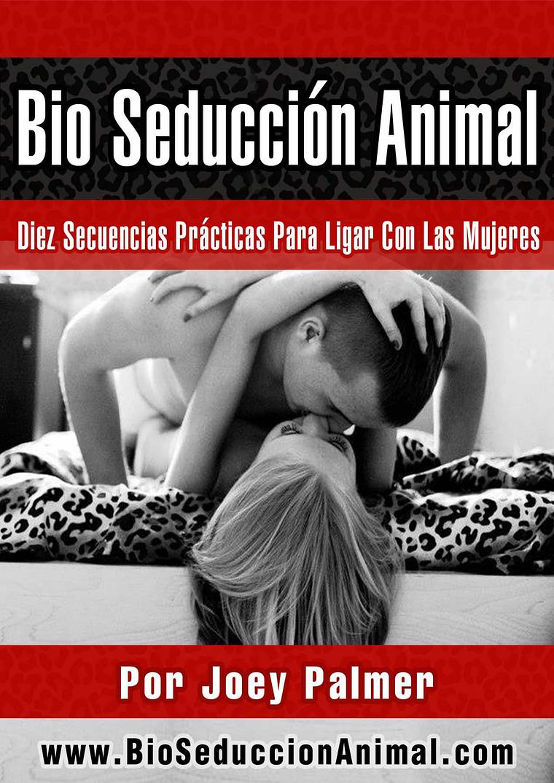 BIO SEDUCCION ANIMAL PDF DESCARGAR COMPLETO 2019