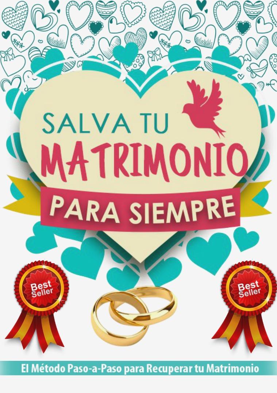 SALVA TU MATRIMONIO PARA SIEMPRE PDF DESCARGAR COMPLETO 2019