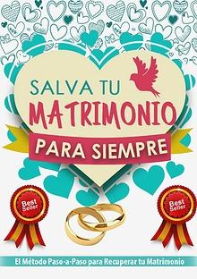 SALVA TU MATRIMONIO PARA SIEMPRE PDF DESCARGAR COMPLETO