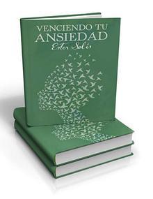 LIBRO VENCIENDO TU ANSIEDAD PDF GRATIS