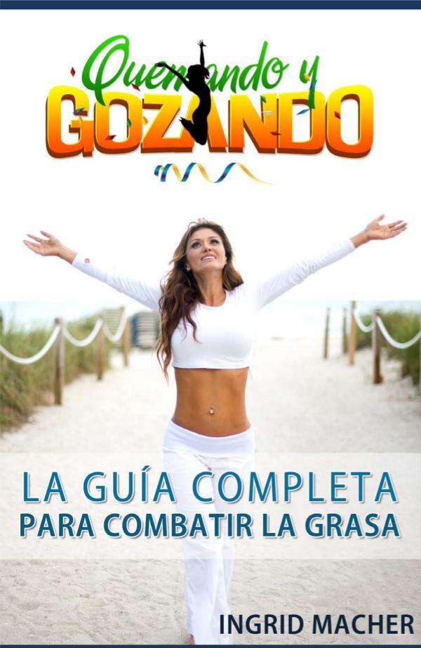 QUEMANDO Y GOZANDO GUIA COMPLETA PDF DESCARGAR 2020