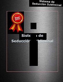 SISTEMA DE SEDUCCION SUBLIMINAL LIBRO GRATIS