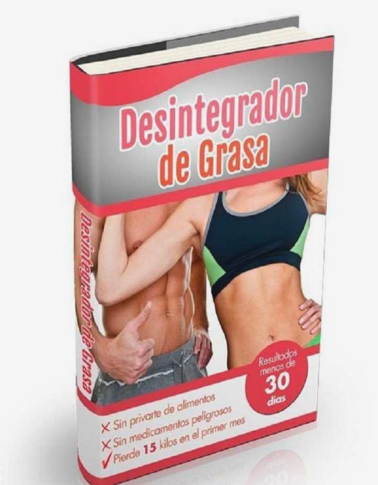 DESINTEGRADOR DE GRASA PDF DESCARGAR GRATIS 2018