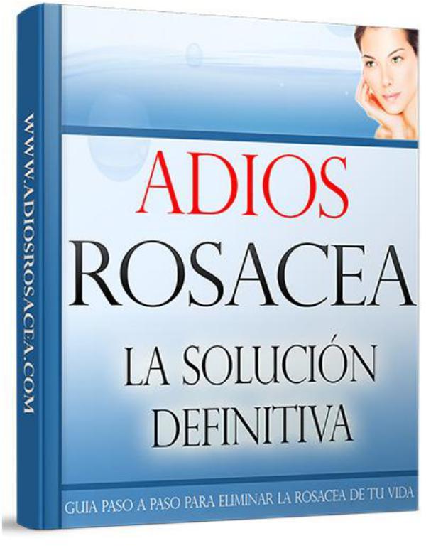 ADIOS ROSACEA EBOOK PDF DESCARGAR