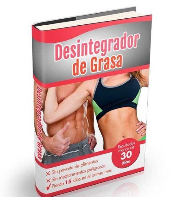 DESINTEGRADOR DE GRASA EBOOK PDF DESCARGAR