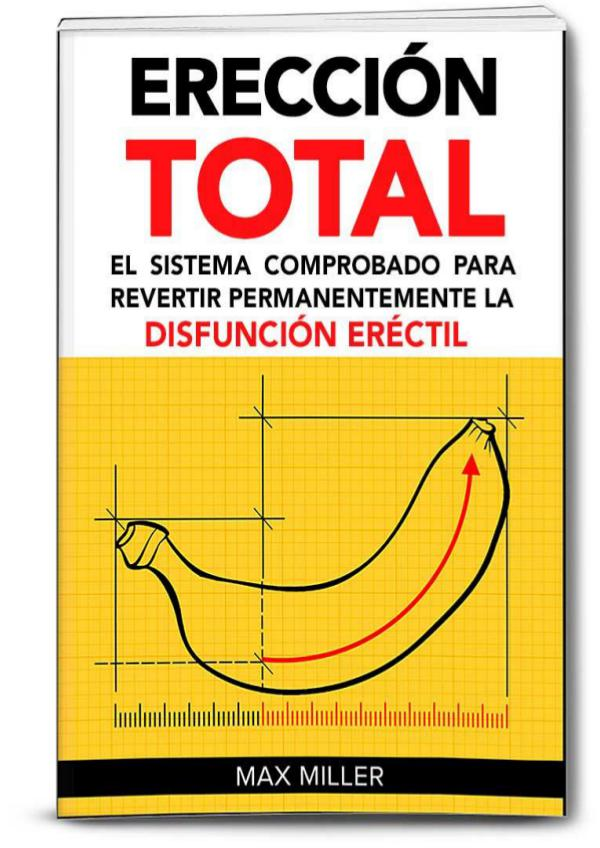 ERECCION TOTAL PDF MAX MILLER 2017