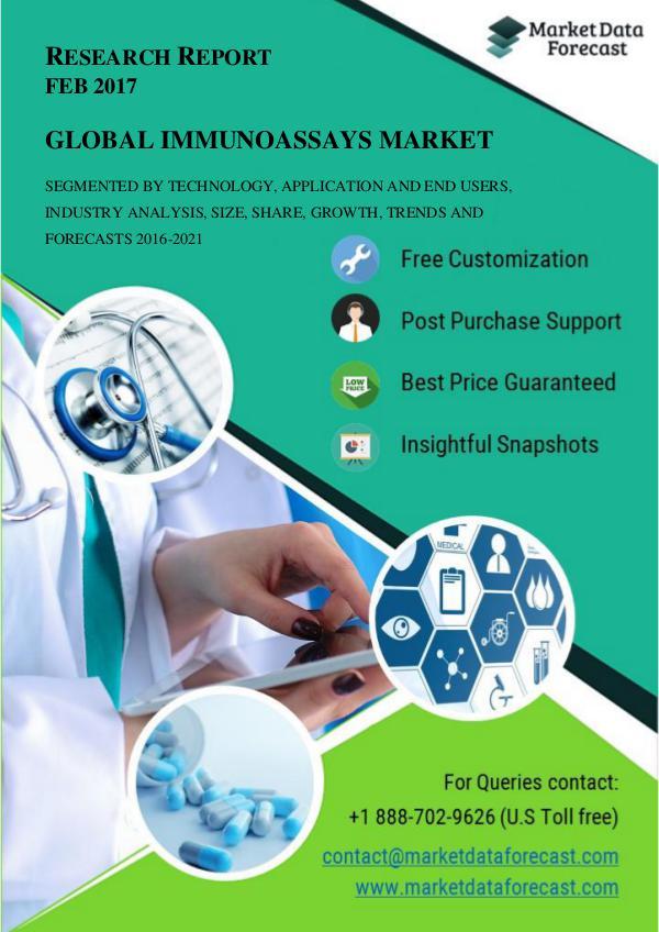Global Immunoassays Market Insights and Industry Analysis 2016-2021 Feb.2017