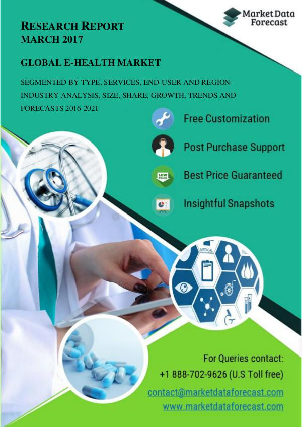 Global e-Health Industry Analysis and Growth Estimates 2016-2021 March.2017