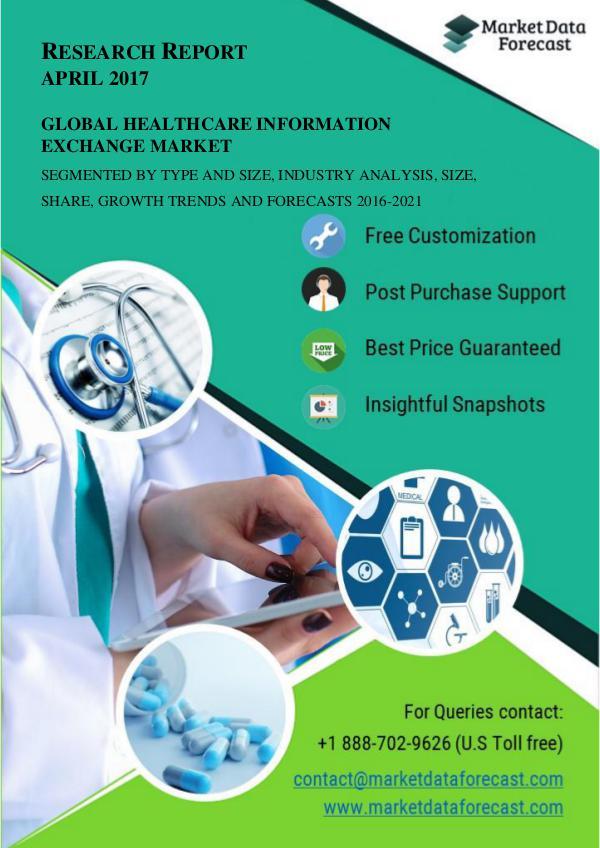Global Healthcare Information Exchange Market Intelligence Research R April.2017