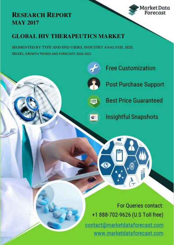 HIV Therapeutics Market estimated to grow at a CAGR of 1.4 % by 2021 May.2017
