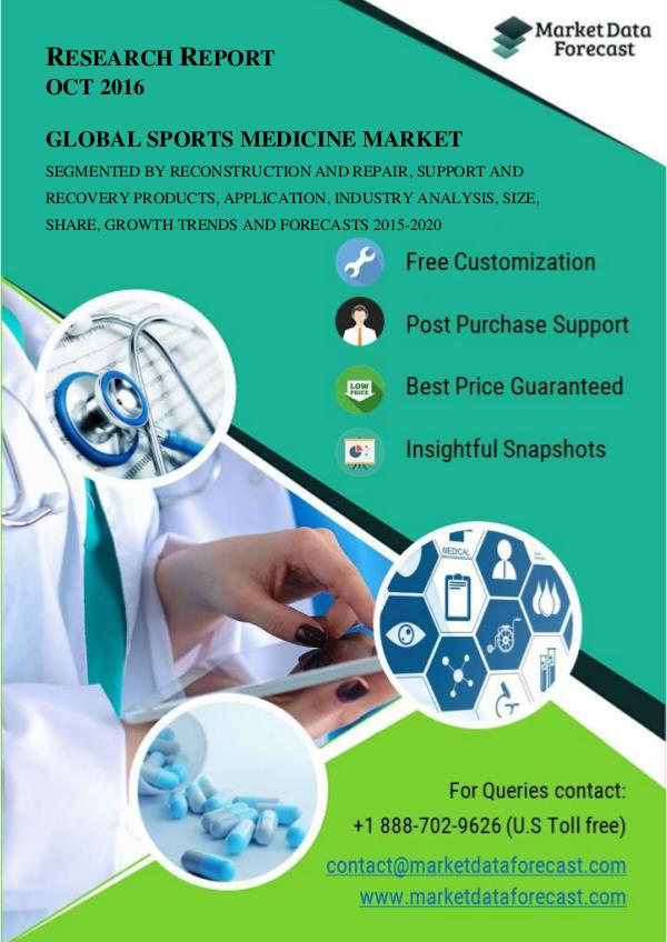 Global Sports Medicine Market estimated to be growing at a CAGR of 8. Oct.2016