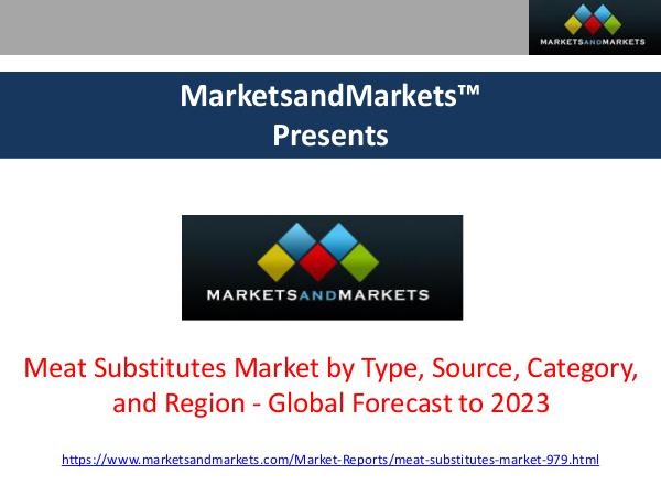 Meat Substitutes Market Research Report - 2023 Meat Substitutes Market