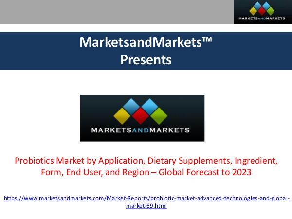Probiotics Market – Global Forecast to 2023 Probiotics Market