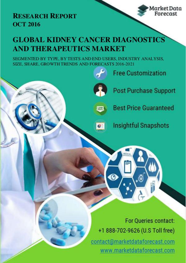 Kidney Cancer Diagnostics and Therapeutics Market OCT2016