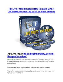 FB Live Profit review - A top notch weapon