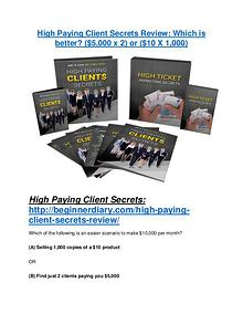 High Paying Client Secrets review & (GIANT) $24,700 bonus