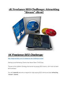 1K Freelance SEO Challenge Detail Review and 1K Freelance SEO Challenge $22,700 Bonus 1K Freelance SEO Challenge review - 1K Freelance SEO Challenge sneak peek features