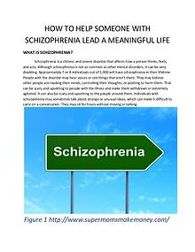 HOW TO HELP SOMEONE WITH SCHIZOPHRENIA LEAD A MEANINGFUL LIFE